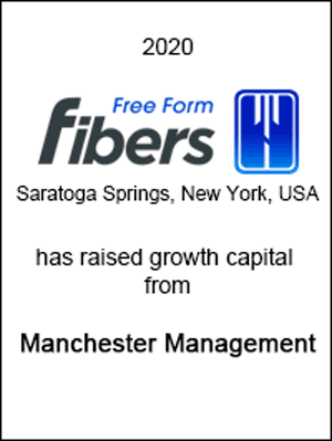 Free Form Fibers has raised growth capital from Manchester Management